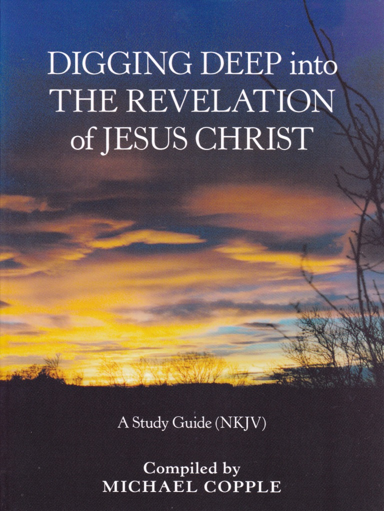 Book Cover of DIGGING DEEP INTO THE REVELATION OF JESUS CHRIST - Study Guide