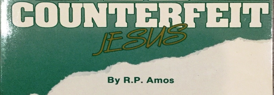 WHO IS THE COUNTERFEIT JESUS?