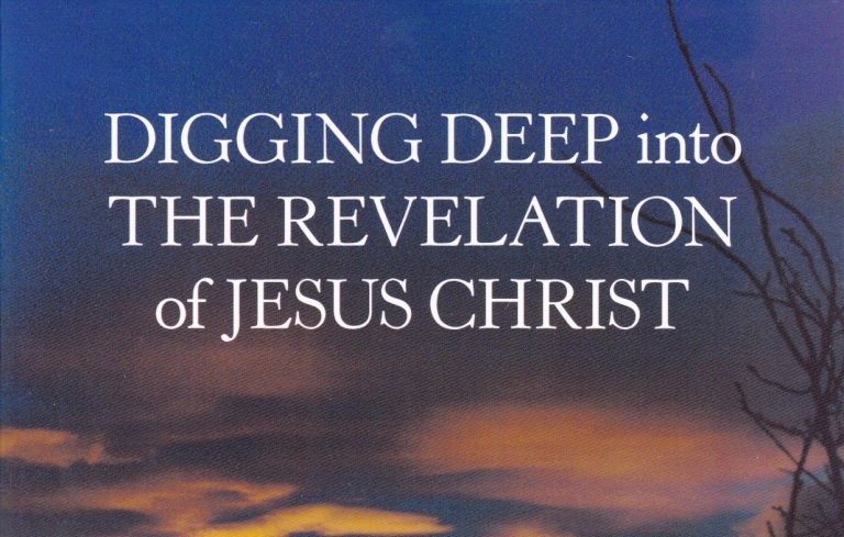 Publicity Update on DIGGING DEEP INTO THE REVELATION OF JESUS CHRIST Study Guide