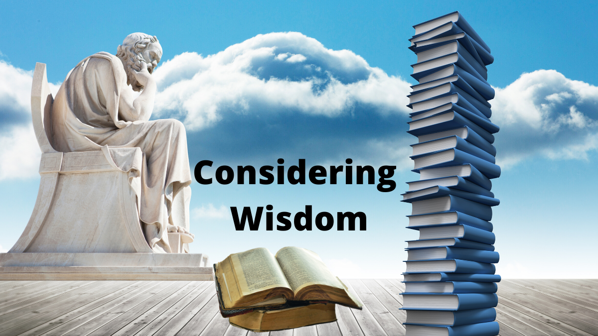 Considering Wisdom – Admit and Repent