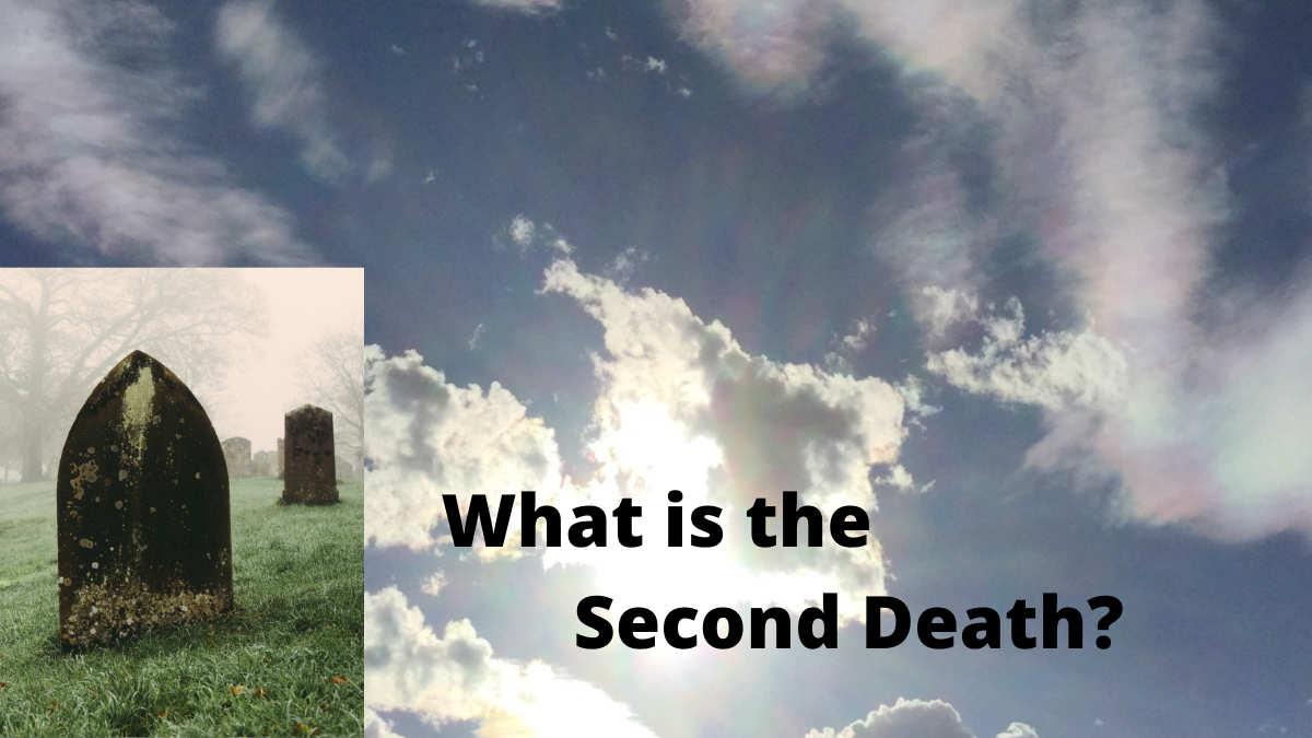 What is the Second Death?